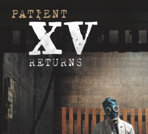 Patient XV Returns